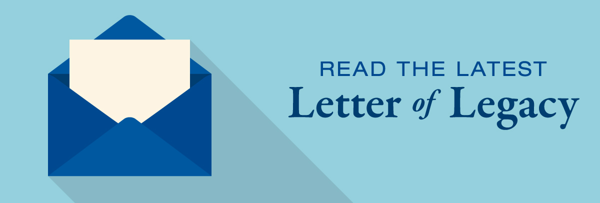 Read The Latest Letter of Legacy